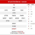 Dự đoán XSDN ngày 21/4/2021 – Dự đoán KQ xổ số Đồng Nai thứ 4