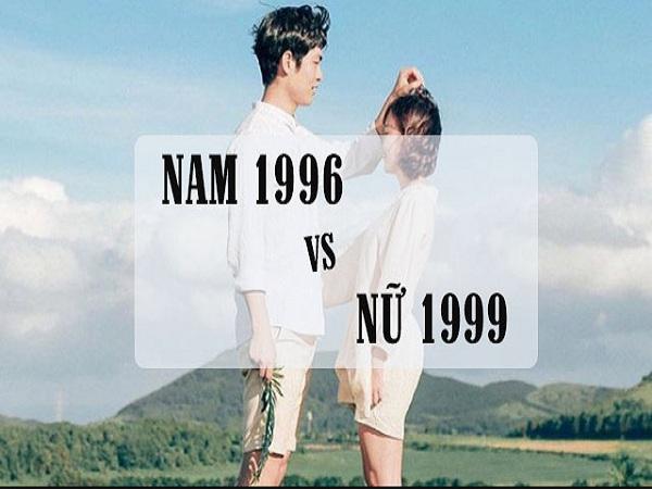 Chồng 1996 vợ 1999 hợp không? Xem tuổi chồng 96 vợ 99?