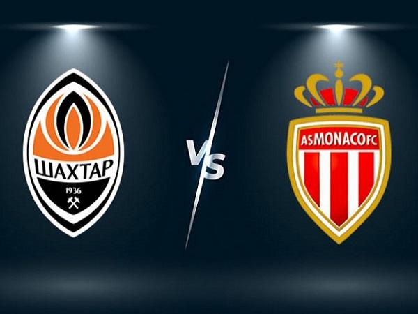 Soi kèo Shakhtar Donetsk vs AS Monaco – 02h00 26/08, Cúp C1 Châu Âu